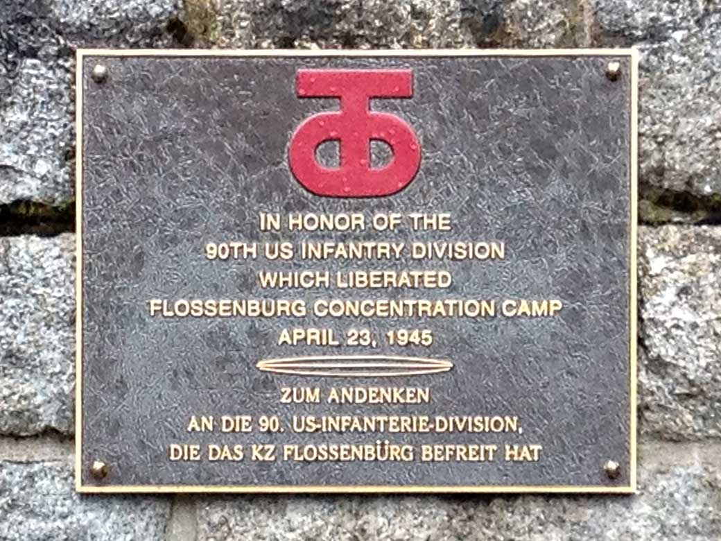 out of flossenb uuml rg concentration camp jakub s world plaque commemorating the liberation of the flossenbuumlrg concentration camp through the 90th u s infantry division in