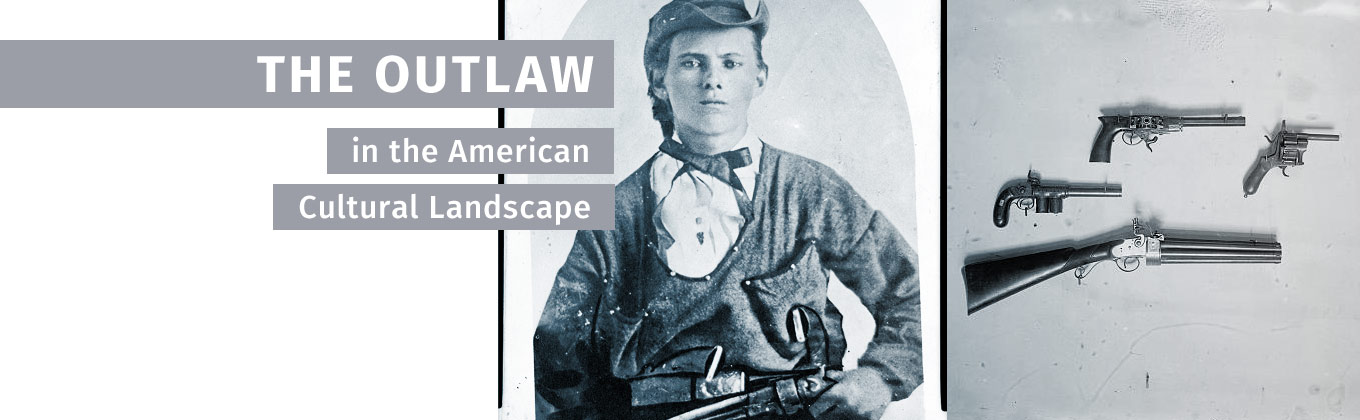 The Outlaw and the American Cultural Landscape