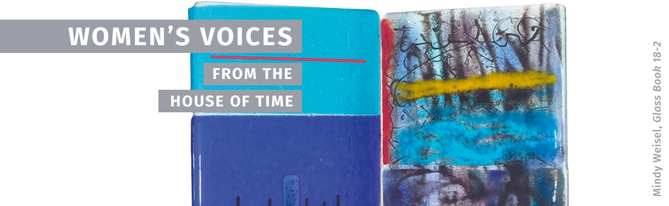 Women's Voices from the House of Time